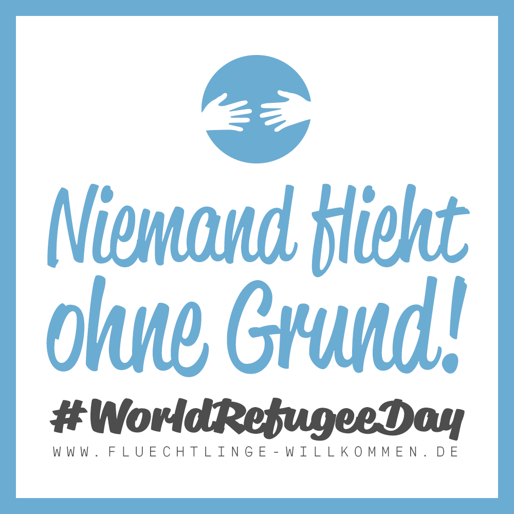 Heute ist World Refugee Day